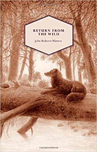 Book Return From the Wild: The Story of Lassie, the Collie Born in a Fox Earth by John Roberts Warren (2012-07-26)