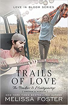 Trails Of Love (love In Bloom: The Bradens And Montgomerys (pleasant Hill - Oak Falls)) por Melissa Foster epub