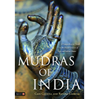 Mudras of India: A Comprehensive Guide to the Hand Gestures of Yoga and Indian Dance book cover