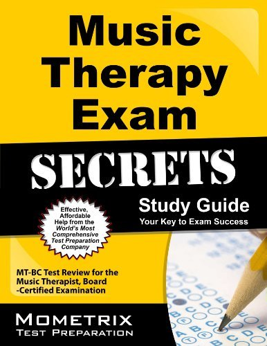 Music Therapy Exam Secrets Study Guide: MT-BC Test Review for the Music Therapist, Board-Certified Examination by MT-BC Exam Secrets Test Prep Team (2013-02-14) Paperback
