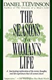 The Seasons of a Woman's Life, Daniel J. Levinson, 0345311744