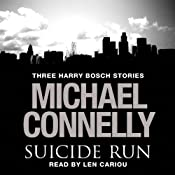 The Suicide Run: Three Harry Bosch Stories | Michael Connelly