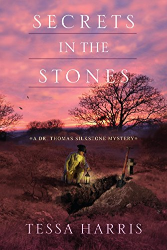 Secrets in the Stones (Dr. Thomas Silkstone Mystery)