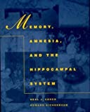 img - for Memory, Amnesia, and the Hippocampal System (MIT Press) by Neal J. Cohen (1995-09-25) book / textbook / text book