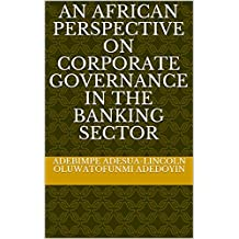 An African Perspective on Corporate Governance in the Banking Sector