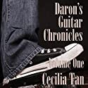 Daron's Guitar Chronicles, Volume 1 Audiobook by Cecilia Tan Narrated by Teddy Hamilton