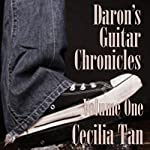 Daron's Guitar Chronicles, Volume 1 | Cecilia Tan