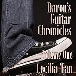 Daron's Guitar Chronicles, Volume 1 Audiobook