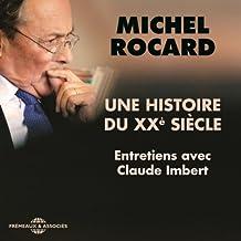 Une histoire du XXe siècle: Entretiens avec Claude Imbert