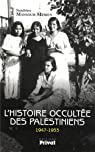 L'histoire occultée des Palestiniens (1947-1953) par Mansour-Mérien