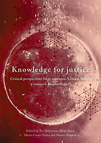 Knowledge for Justice: Critical Perspectives from Southern African-Nordic Research Partnerships