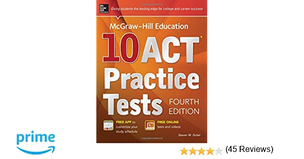 McGraw-Hill Education 10 ACT Practice Tests, Fourth Edition ...