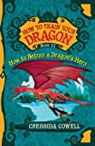 How to Train Your Dragon: How to Betray a Dragon's Hero