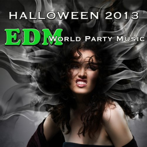 Halloween 2013 EDM World Party Music Mix -