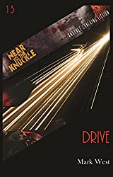 Drive (Near To The Knuckle Novellas Book 13)