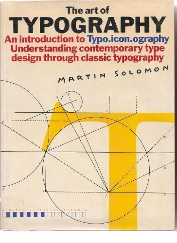 The Art of Typography : an Introduction to Typo-icon-ography