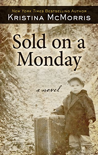 Sold on a Monday (Thorndike Press Large Print Historical Fiction)