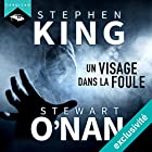 Un visage dans la foule   Livre audio Auteur(s) : Stephen King, Stewart O'Nan Narrateur(s) : Arnauld Le Ridant