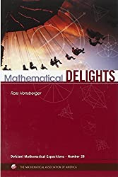 Mathematical Delights (Dolciani Mathematical Expositions)