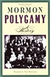 Mormon Polygamy, Richard S. Van Wagoner, 0941214796