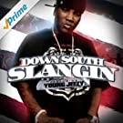 Down South Slangin [Explicit]