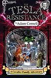 The Tesla Resistance, Adam Cornell, 098531656X