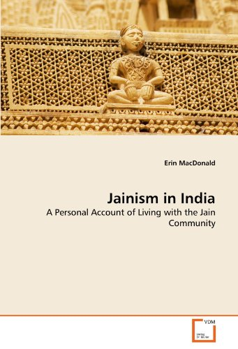 Jainism in India: A Personal Account of Living with the Jain Community
