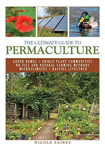The Ultimate Guide to Permaculture (Ultimate ()