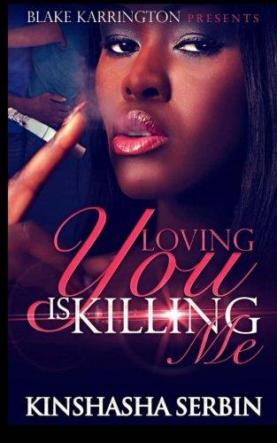 Download Loving You Is Killing Me ebook