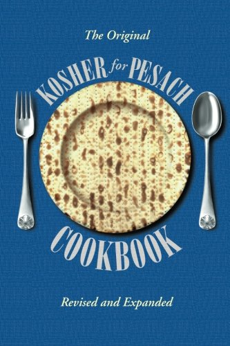 Kosher for Passover Cookbook by Aish Hatorah Women's Organization, Aish Hatorah Women's Organization