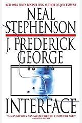 Interface: A Novel Kindle Edition