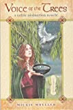 Voice of the Trees tarot deck & book by Mickie Mueller by Raven Blackwood