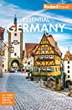 Fodor s Essential Germany (Full-color Travel Guide)