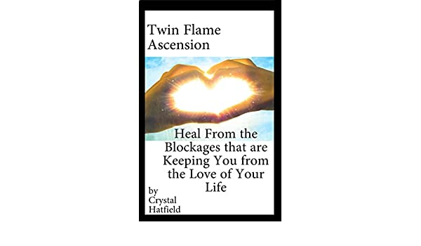 Twin Flame Ascension: Heal from the Blockages Keeping You