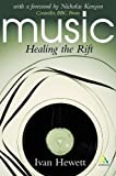 Music : Healing the Rift, Hewett, Ivan and Hewett, 0826459390