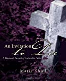An Invitation to Die, Marie Shull, 1414118392