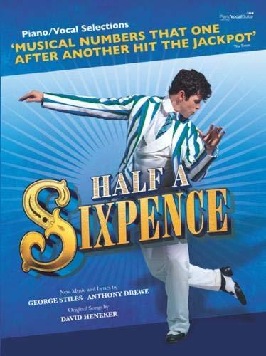 Half a Sixpence (Piano/Vocal Selections)