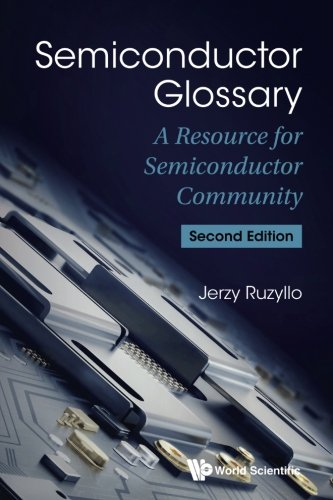 Semiconductor Glossary: A Resource for Semiconductor Community