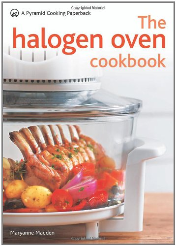 (The Halogen Oven Cookbook (Pyramid Series))