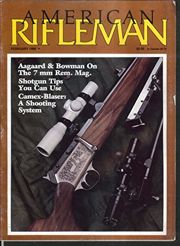 (AMERICAN RIFLEMAN Aagaard & Bowman 7mm Remington Magnum Camex-Blaser 2 1986)