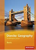 Diercke Geography For Bilingual Classes: Diercke Geography Bilingual - Ausgabe 2015: Basic Textbook (Kl. 5/6)