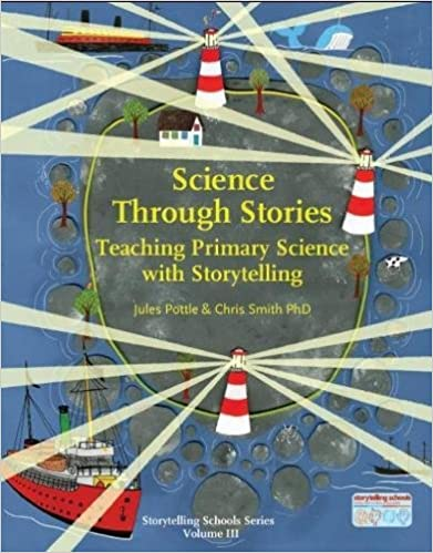 Science Through Stories (Storytelling School Series)