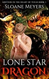 Lone Star Dragon (Shifters in the Heart of Texas Book 1)