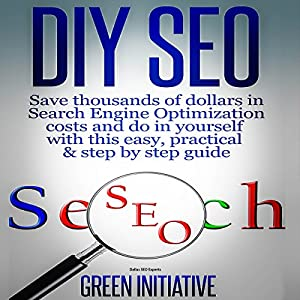 DIY SEO: Save Thousands of Dollars & Optimize on Your Own Audiobook