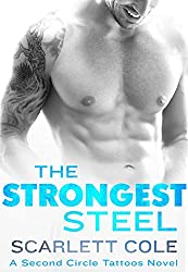 The Strongest Steel: A Second Circle Tattoos Novel