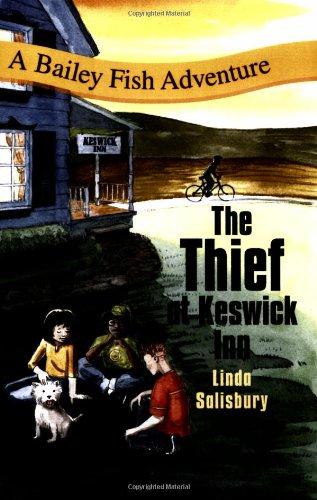 Download The Thief at Keswick Inn (Bailey Fish Adventures) pdf epub