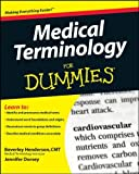 img - for Medical Terminology For Dummies by Beverley Henderson (2008-12-03) book / textbook / text book