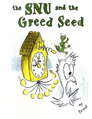 The SNU and the Greed Seed pdf epub