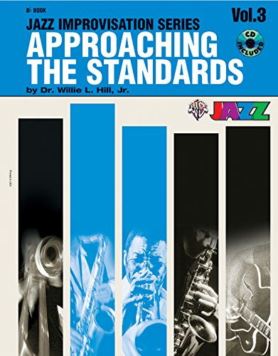 Approaching the Standards: Jazz Improvisation Series: Vol. 3
