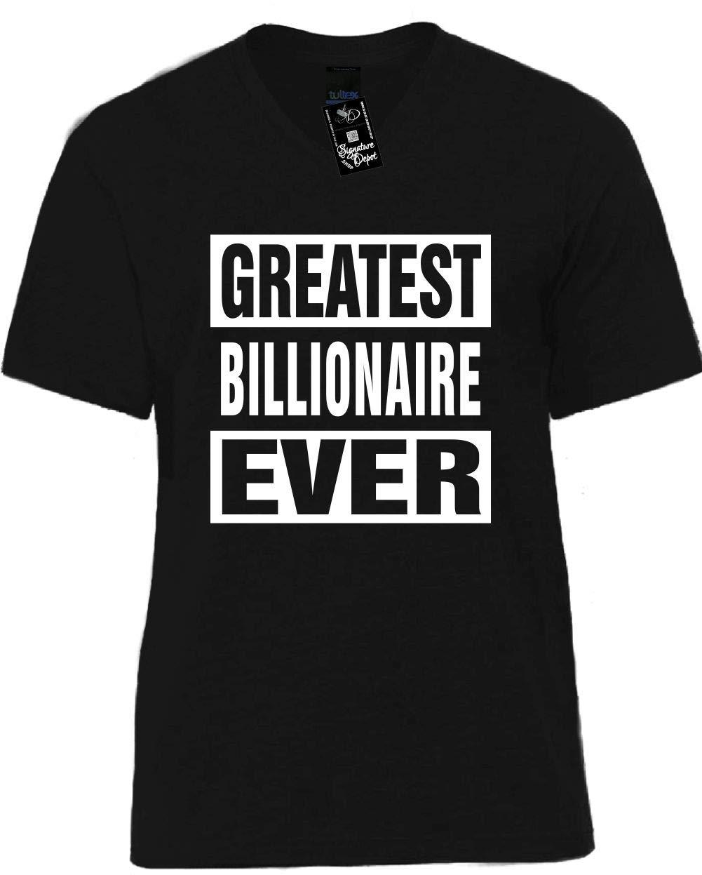 Signature Depot S Funny Vneck Tshirt Unisex Tee Greatest Billionaire Ever